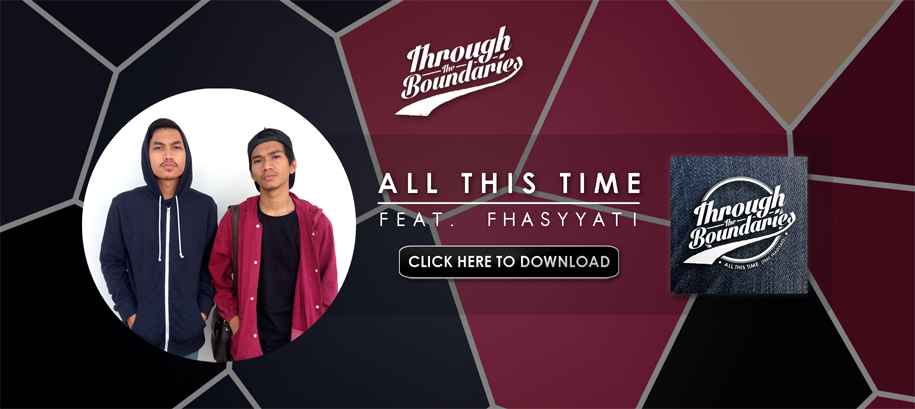 Through The Boundaries - All This Time (feat. Fhasyyati)